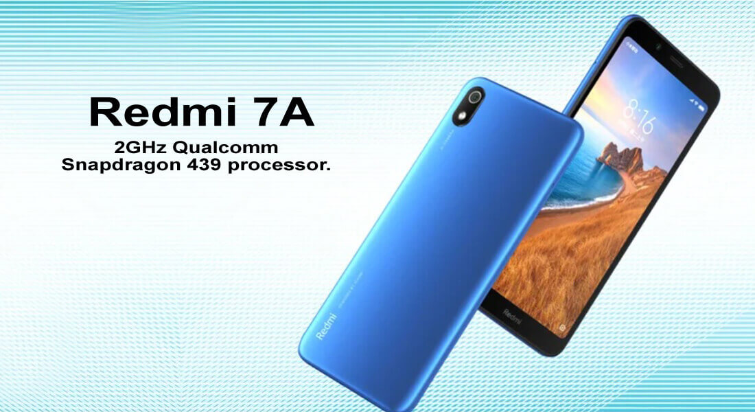 Redmi 7A Launch, Equipped with 4,000 mAh battery