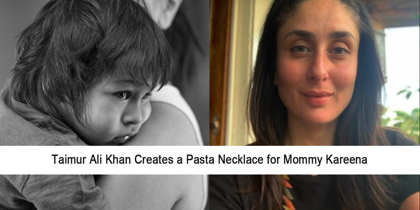 Taimur Ali Khan Creates a Pasta Necklace for Mommy Kareena