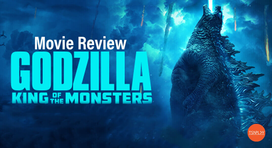 Godzilla: King of Monsters Movie Review -- Just For Bussiness