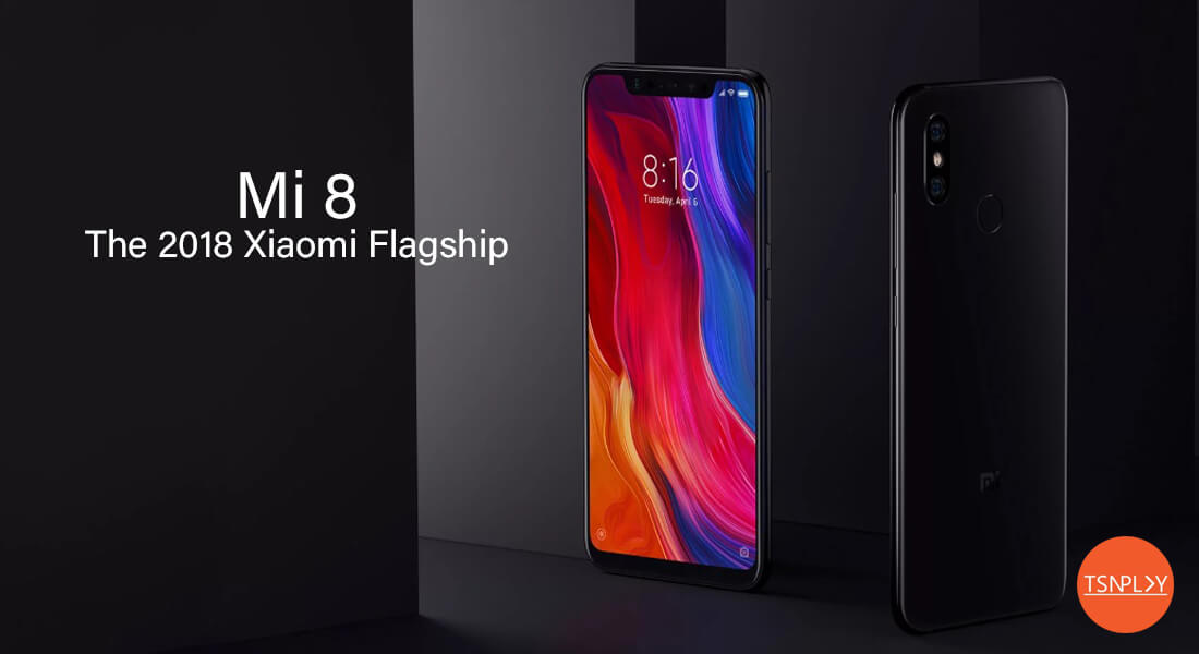 Xiaomi Mi 8 Review - Design, Camera and Performance