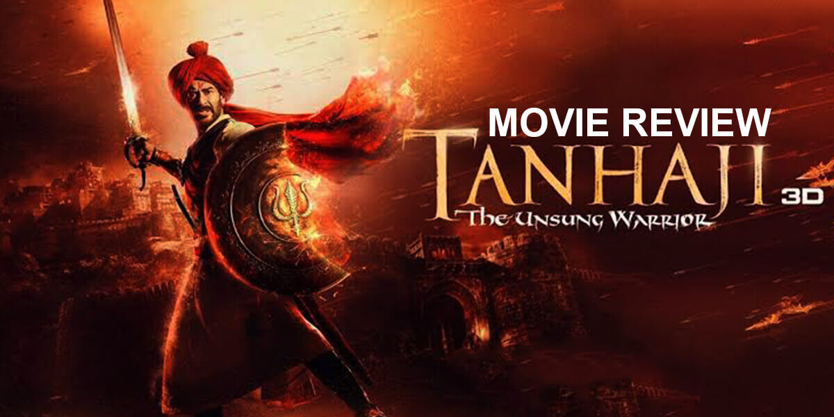 Tanhaji : The Unsung Warrior Movie Review