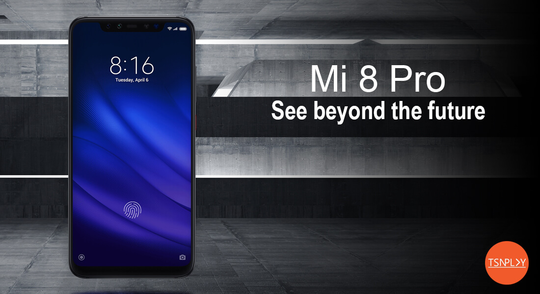 Xiaomi Mi 8 Pro Review - Design, Performance, Camera and Display