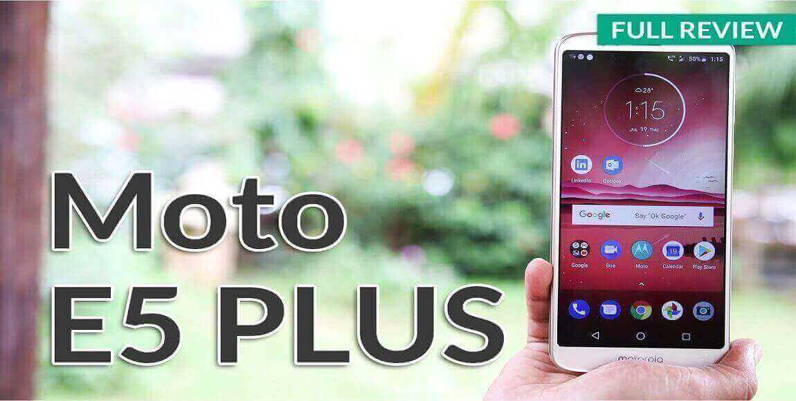 Motorola E5 Plus Review - Performance, Display and Camera