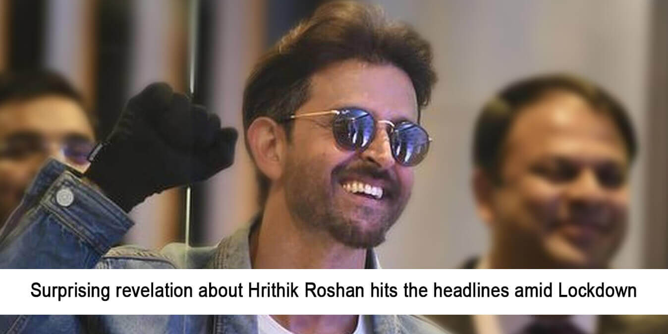 Surprising Revelation about Hrithik Roshan Hits the Headlines Amid Lockdown