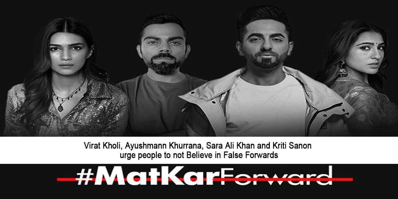 Virat Kholi, Ayushmann Khurrana , Sara Ali Khan and Kriti Sanon urge people to not believe in false forwards