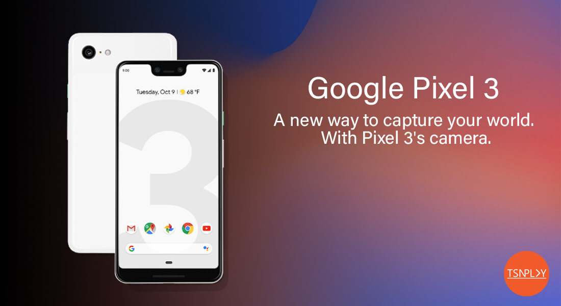 Google Pixel 3 and Pixel 3 XL Review - Camera, Performance and Design