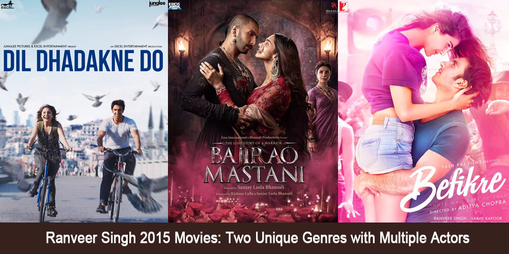 Ranveer Singh 2015 movies: Two unique genres with multiple actors