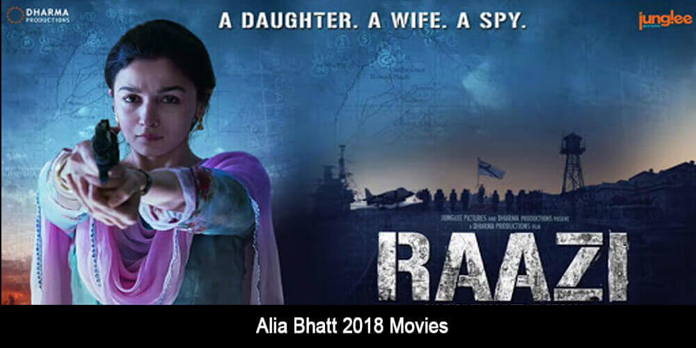 Alia Bhatt 2018 Movies