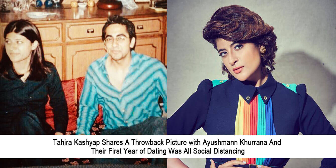 Tahira Kashyap Shares A Throwback Picture with Ayushmann Khurrana And Their First Year of Dating Was All Social Distancing