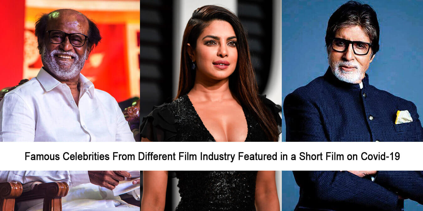 Famous Celebrities from Different Film Industry Featured in a Short Film on Covid-19