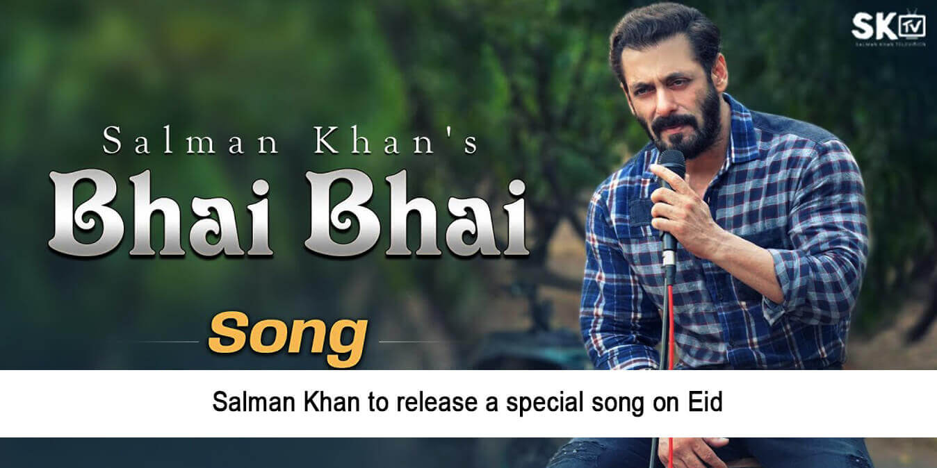 Salman Khan to Release a Special Song on Eid