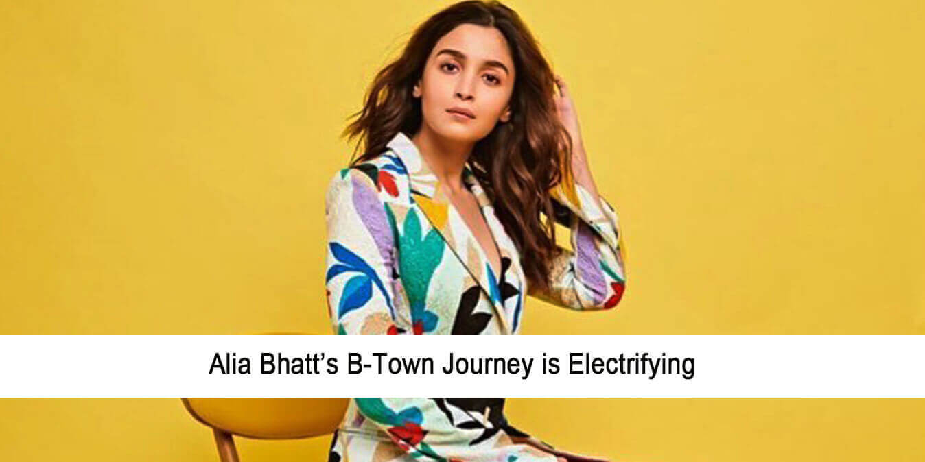 Alia Bhatt's B-Town Journey is Electrifying (All Movies From 2012 to Till Now)