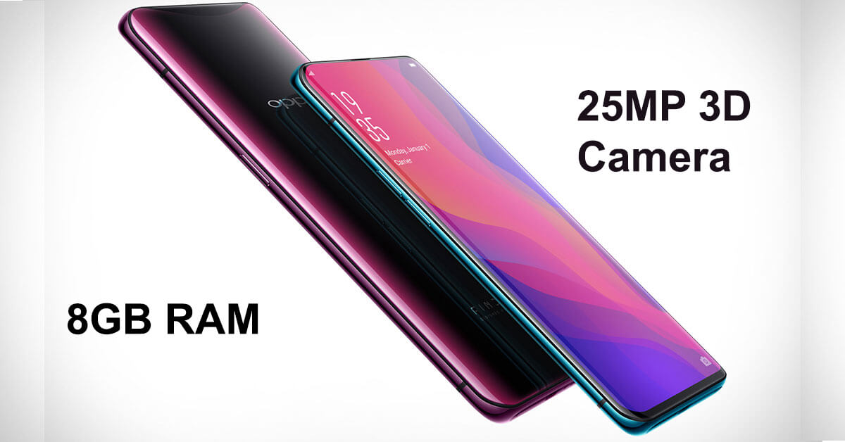 Oppo Find X With 3D Camera Slider, 8GB of RAM Launched: Price, Full phone specifications | TSNplay